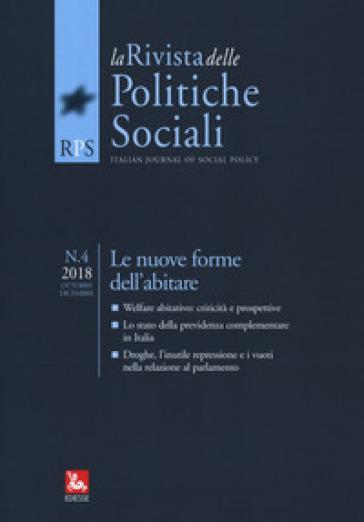 La rivista delle politiche sociali (2018). 4: Le nuove forme dell'abitare
