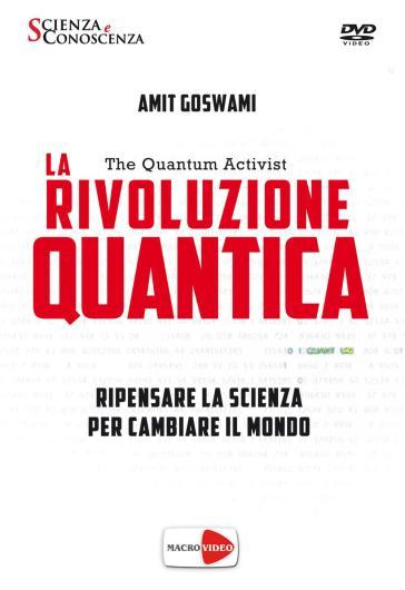 La rivoluzione quantica. Ediz. italiana e inglese. DVD-ROM - Amit Goswami | Rochesterscifianimecon.com