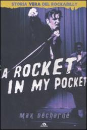 A rocket in my pocket. Storia vera del Rockabilly