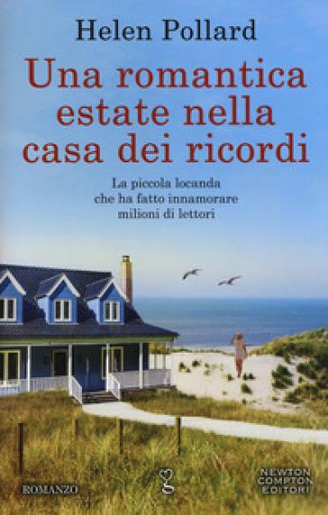 Una romantica estate nella casa dei ricordi - Helen Pollard | Thecosgala.com