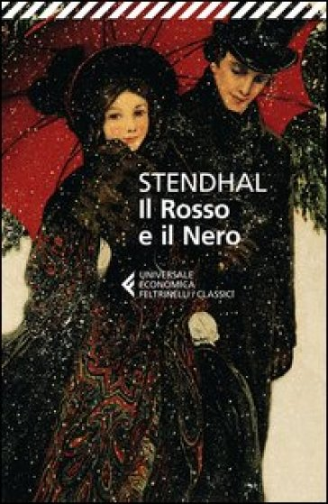 Il rosso e il nero. Cronaca del 1830 - Stendhal |