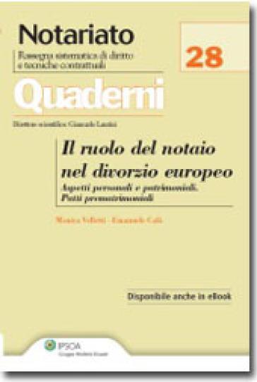 Il ruolo del notaio nel divorzio europeo - Emanuele Calò |