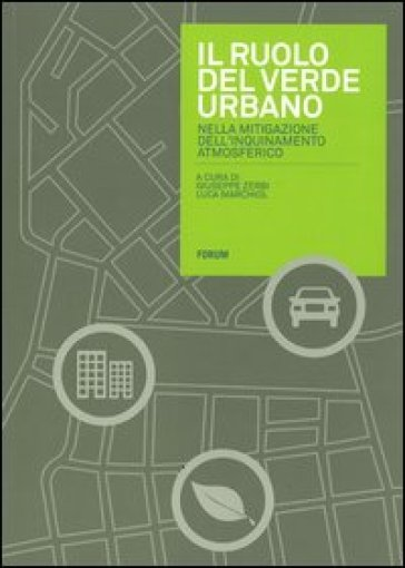 Il ruolo del verde urbano nella mitigazione dell'inquinamento atmosferico