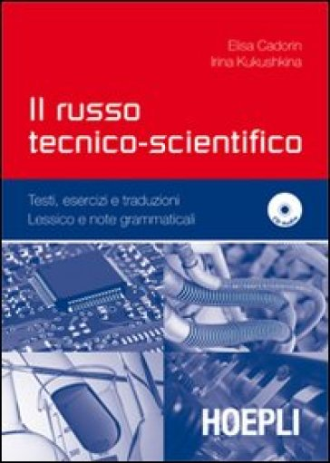 Il russo tecnico-scientifico. Con CD Audio - Elisa Cadorin |