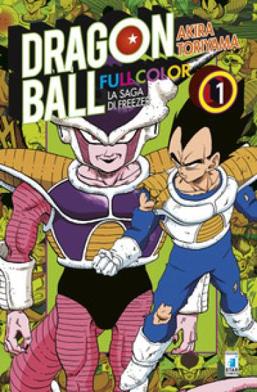 La saga di Freezer. Dragon Ball full color. 1. - Akira Toriyama |