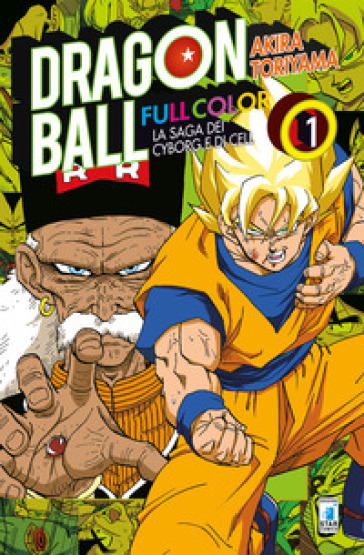 La saga dei cyborg e di Cell. Dragon Ball full color. 1. - Akira Toriyama |
