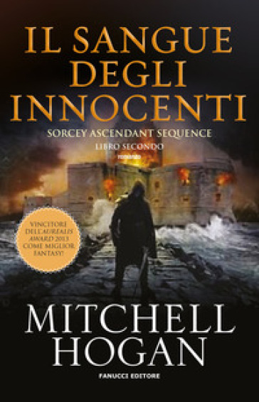 Il sangue degli innocenti. Sorcery ascendant sequence. 2. - Hogan Mitchell | Jonathanterrington.com
