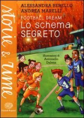 Lo schema segreto. Football dream