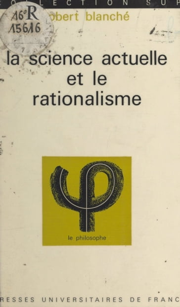 La science actuelle et le rationalisme