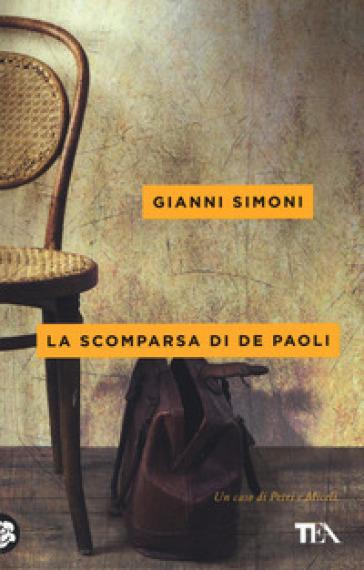 La scomparsa di De Paoli. Un caso di Petri e Miceli - Gianni Simoni | Rochesterscifianimecon.com