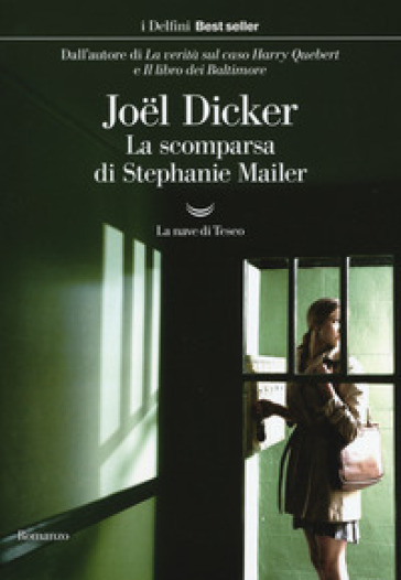 La scomparsa di Stephanie Mailer - Joel Dicker |