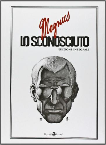Lo sconosciuto. Ediz. integrale - Magnus | Ericsfund.org
