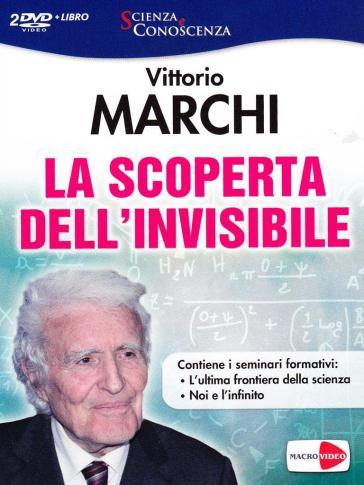 La scoperta dell'invisibile. 2 DVD. Con libro - Vittorio Marchi |