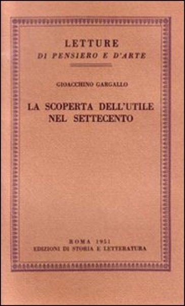 La scoperta dell'utile nel Settecento - Gioacchino Gargallo | Kritjur.org