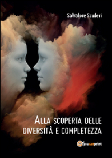 Alla scoperta delle diversità e completezza - Salvatore Scuderi pdf epub