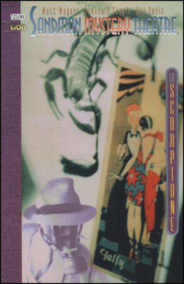 Lo scorpione. Sandman mystery theatre. 3. - Matt Wagner  