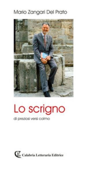 Lo scrigno di preziosi versi colmo - Mario Zangari Del Prato | Kritjur.org