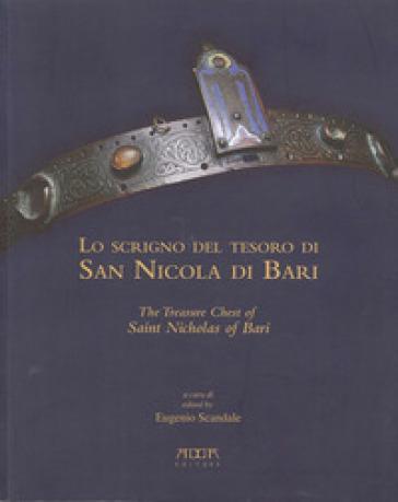Lo scrigno del tesoro di san Nicola di Bari - Eugenio Scandale   Rochesterscifianimecon.com