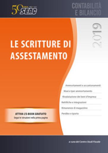Le scritture di assestamento. Con e-book - Centro Studi Fiscali Seac | Thecosgala.com