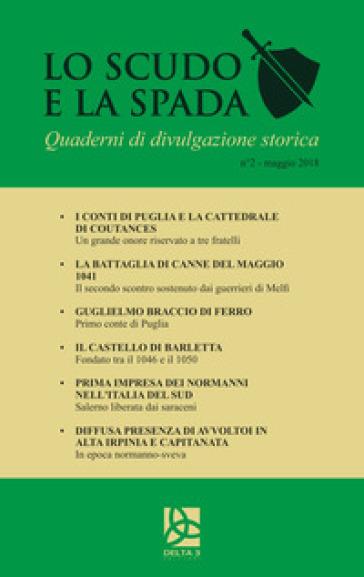 Lo scudo e la spada. Quaderni di divulgazione storica (2018). 2: Maggio - E. Spagnuolo  