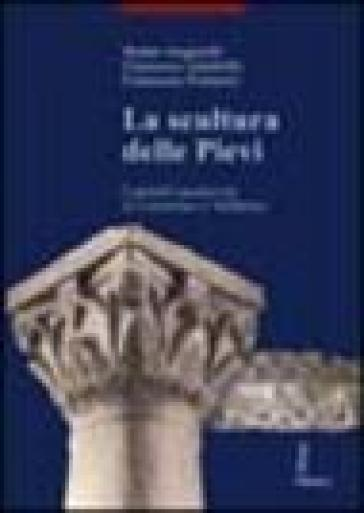 La scultura delle pievi. Capitelli medievali in Casentino e Valdarno - Walter Angelelli |