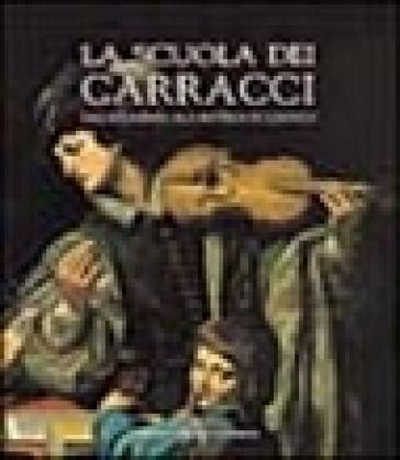 La scuola dei Carracci. Dall'Accademia alla bottega di Ludovico - E. Negro | Ericsfund.org