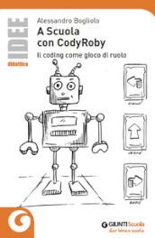 A scuola con CodyRoby. Il coding come gioco di ruolo