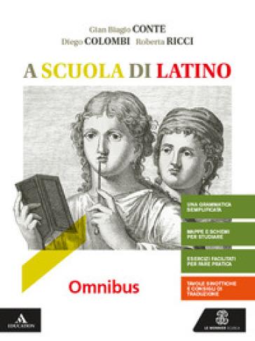A scuola di latino. Omnibus. Per i Licei e gli Ist. magistrali. Con e-book. Con espansione online - Gian Biagio Conte | Kritjur.org