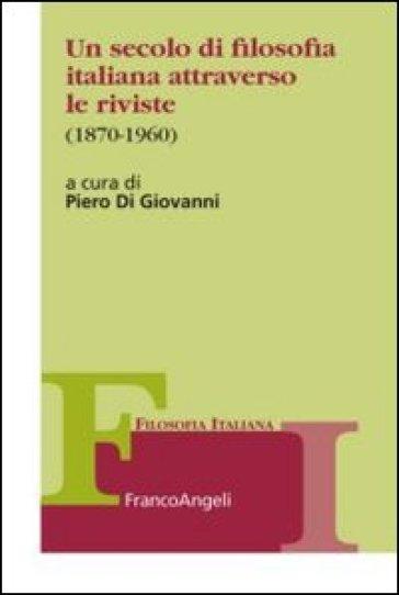 Un secolo di filosofia italiana attraverso le riviste 1870 for Riviste di architettura italiane