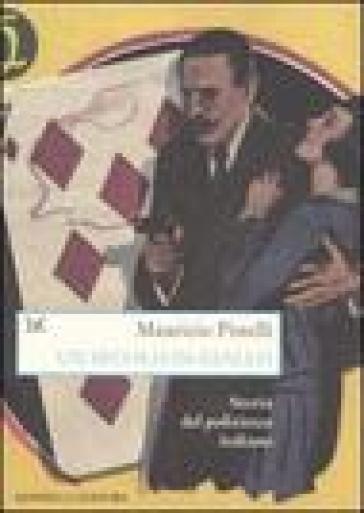 Un secolo in giallo. Storia del poliziesco italiano (1860-1960) - Maurizio Pistelli  