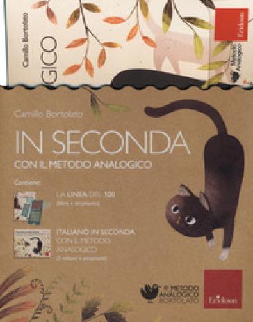 In seconda con il metodo analogico: La linea del 100-Italiano in seconda con il metodo analogico. Con gadget - Camillo Bortolato |