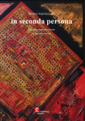 In seconda persona. Ediz. italiana e inglese