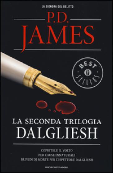 La seconda trilogia Dalgliesh: Copritele il volto-Per cause innaturali-Brividi di morte per l'ispettore Dalgliesh - P. D. James  