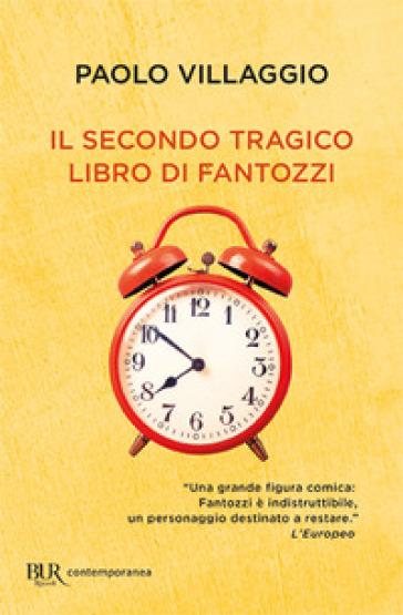 Il secondo tragico libro di Fantozzi - Paolo Villaggio |