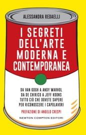 I segreti dell arte moderna e contemporanea