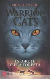 I segreti della foresta. Warrior cats