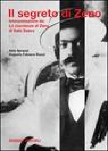 Il segreto di Zeno. Interpretazione de «La coscienza di Zeno» di Italo Svevo - Aldo Spranzi | Rochesterscifianimecon.com