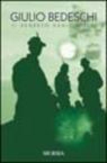 Il segreto degli alpini. Con CD Audio - Giulio Bedeschi  