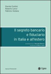 Il segreto bancario e fiduciario in Italia e all