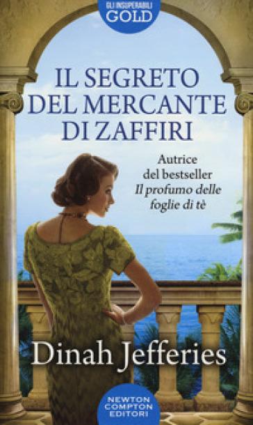 Il segreto del mercante di zaffiri - Dinah Jefferies pdf epub