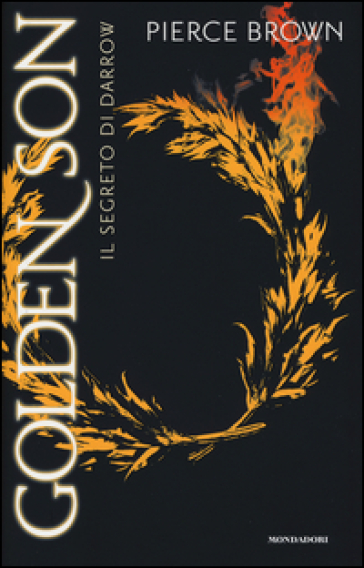Il segreto di Darrow. Golden Son - Pierce Brown |