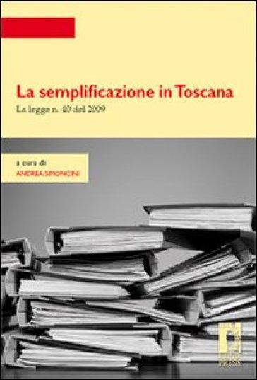 La semplificazione in Toscana. La legge n. 40 del 2009