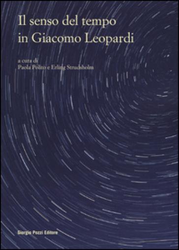 Il senso del tempo in Giacomo Leopardi - P. Polito |