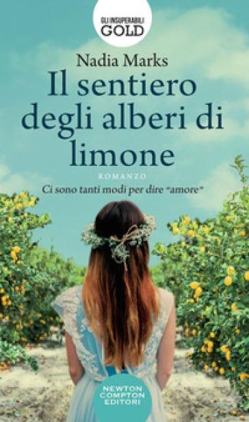 Il sentiero degli alberi di limone - Nadia Marks |