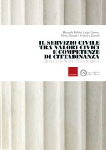 Il servizio civile tra valori civici e competenze di cittadinanza. Riflessioni da una ricerca - Manuela Fabbri | Rochesterscifianimecon.com
