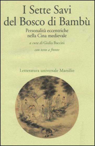I sette savi del bosco di bambù - G. Baccini |