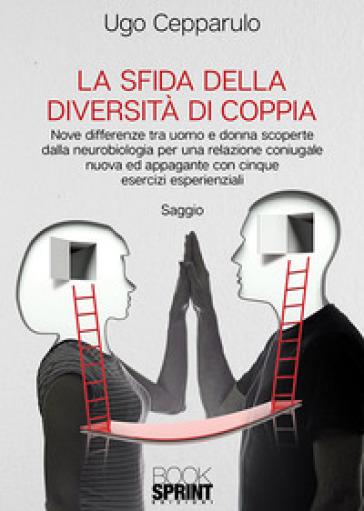 La sfida della diversità di coppia - Ugo Cepparulo | Ericsfund.org
