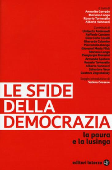 Le sfide della democrazia. La paura e la lusinga - A. Corrado pdf epub