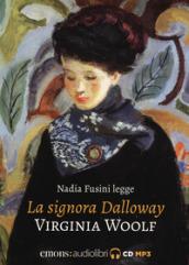 La signora Dalloway letto da Nadia Fusini. Audiolibro