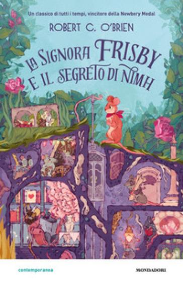 La signora Frisby e il segreto di Nimh - Robert C. O'Brien | Thecosgala.com